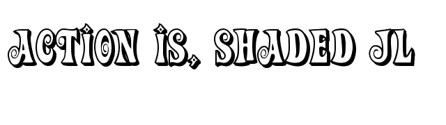 Action Is, Shaded JL font preview