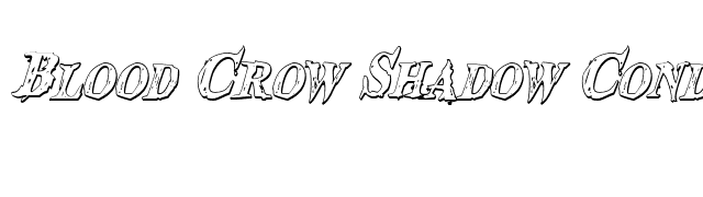Blood Crow Shadow Condensed Italic font preview