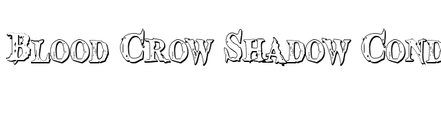 Blood Crow Shadow Condensed font preview