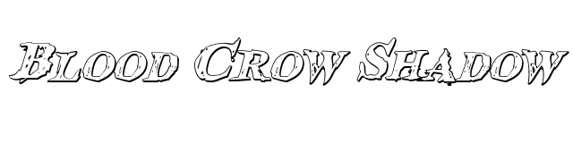 Blood Crow Shadow Italic font preview