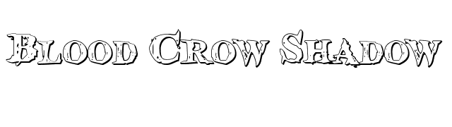 Blood Crow Shadow font preview