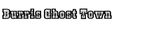 Burris Ghost Town font preview