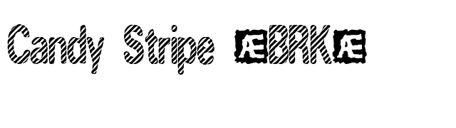 Candy Stripe (BRK) font preview