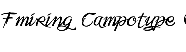 Fmiring Campotype One font preview