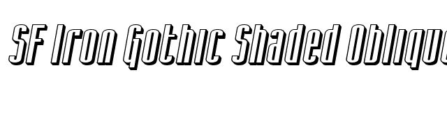 SF Iron Gothic Shaded Oblique font preview