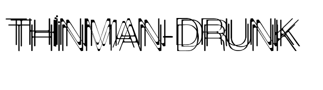 ThinMan-Drunk font preview