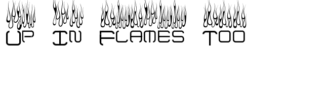 Up In Flames Too font preview