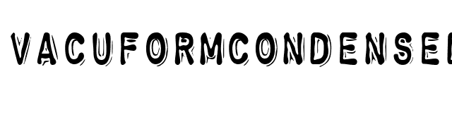 VacuformCondensed font preview