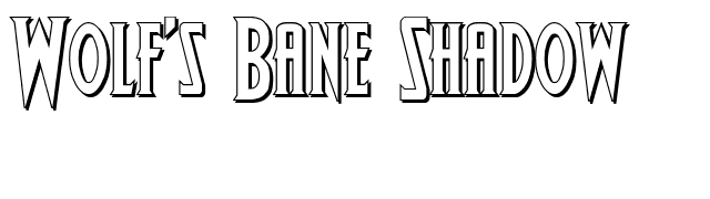 Wolf's Bane Shadow font preview